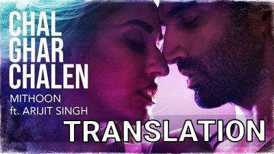 Chal Ghar Chalen Lyrics Translation By Arijit Singh Malang Film Lyrics Red