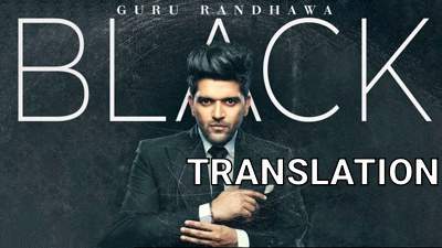 guru randahwa black song english lyrics translation