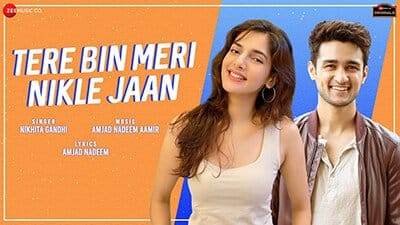 Tere Bin Meri Nikle Jaan Natasha Ashish Nikhita Gandhi lyrics