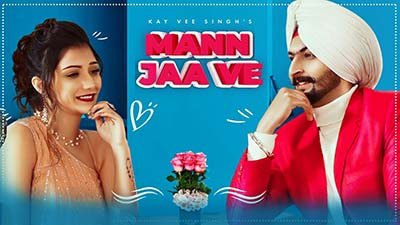 Mann Jaa Ve Kay Vee Singh lyrics