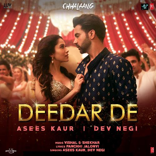 Deedar De Lyrics Translation – Chhalaang (Movie)